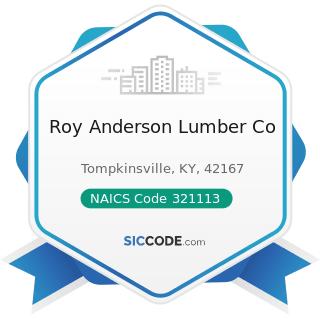 Roy Anderson Lumber Co - NAICS Code 321113 - Sawmills