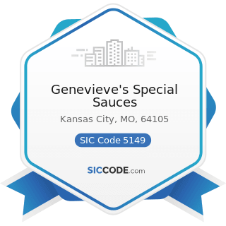Genevieve's Special Sauces - SIC Code 5149 - Groceries and Related Products, Not Elsewhere...