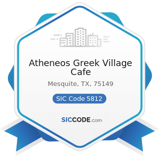 Atheneos Greek Village Cafe - SIC Code 5812 - Eating Places
