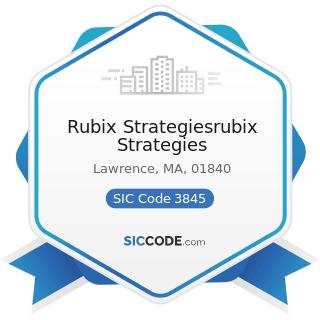 Rubix Strategiesrubix Strategies - SIC Code 3845 - Electromedical and Electrotherapeutic...