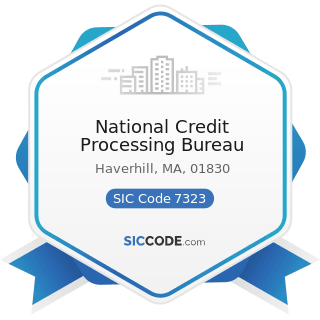 National Credit Processing Bureau - SIC Code 7323 - Credit Reporting Services