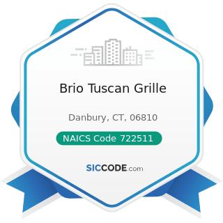 Brio Tuscan Grille - NAICS Code 722511 - Full-Service Restaurants