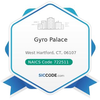 Gyro Palace - NAICS Code 722511 - Full-Service Restaurants
