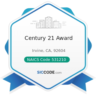 Century 21 Award - NAICS Code 531210 - Offices of Real Estate Agents and Brokers