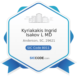 Kyriakakis Ingrid Isakov L MD - SIC Code 8011 - Offices and Clinics of Doctors of Medicine