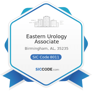 Eastern Urology Associate - SIC Code 8011 - Offices and Clinics of Doctors of Medicine