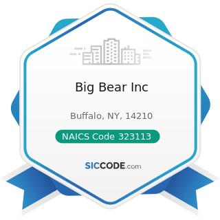 Big Bear Inc - NAICS Code 323113 - Commercial Screen Printing