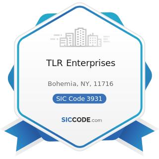 TLR Enterprises - SIC Code 3931 - Musical Instruments