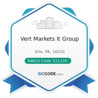 Vert Markets It Group - NAICS Code 511120 - Periodical Publishers