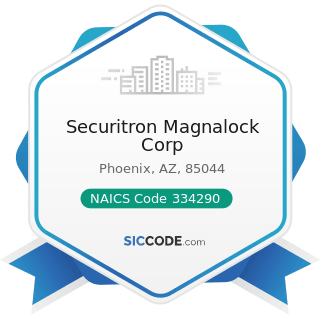 Securitron Magnalock Corp - NAICS Code 334290 - Other Communications Equipment Manufacturing