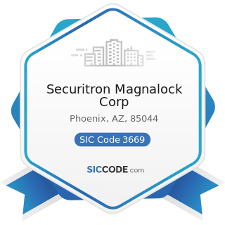 Securitron Magnalock Corp - SIC Code 3669 - Communications Equipment, Not Elsewhere Classified