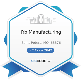 Rb Manufacturing - SIC Code 2842 - Specialty Cleaning, Polishing, and Sanitation Preparations
