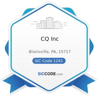 CQ Inc - SIC Code 1241 - Coal Mining Services
