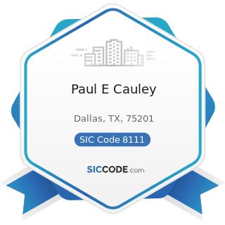 Paul E Cauley - SIC Code 8111 - Legal Services