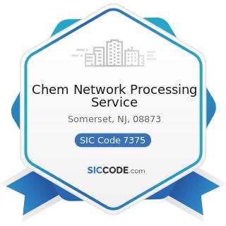 Chem Network Processing Service - SIC Code 7375 - Information Retrieval Services