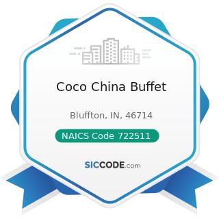Coco China Buffet - NAICS Code 722511 - Full-Service Restaurants
