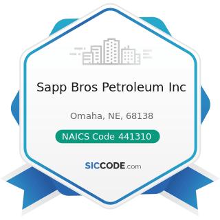 Sapp Bros Petroleum Inc - NAICS Code 441310 - Automotive Parts and Accessories Stores