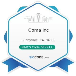 Ooma Inc - NAICS Code 517911 - Telecommunications Resellers