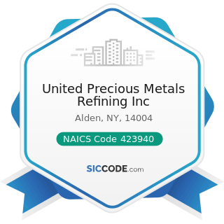 United Precious Metals Refining Inc - NAICS Code 423940 - Jewelry, Watch, Precious Stone, and...