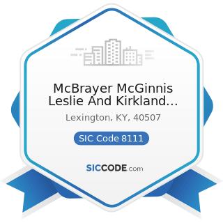 McBrayer McGinnis Leslie And Kirkland PLLCB - SIC Code 8111 - Legal Services