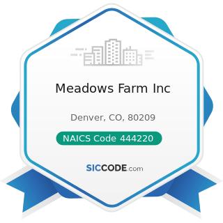 Meadows Farm Inc - NAICS Code 444220 - Nursery, Garden Center, and Farm Supply Stores