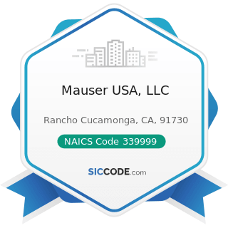 Mauser USA, LLC - NAICS Code 339999 - All Other Miscellaneous Manufacturing
