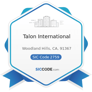 Talon International - SIC Code 2759 - Commercial Printing, Not Elsewhere Classified