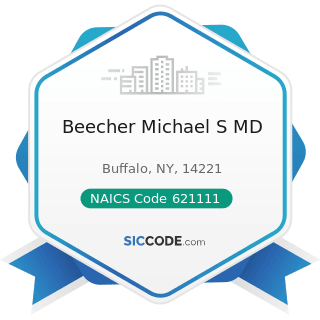 Beecher Michael S MD - NAICS Code 621111 - Offices of Physicians (except Mental Health...