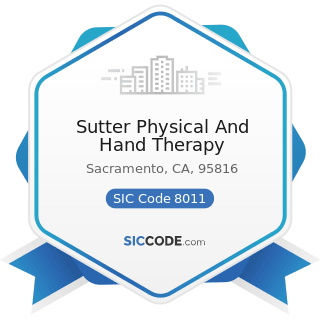 Sutter Physical And Hand Therapy - SIC Code 8011 - Offices and Clinics of Doctors of Medicine