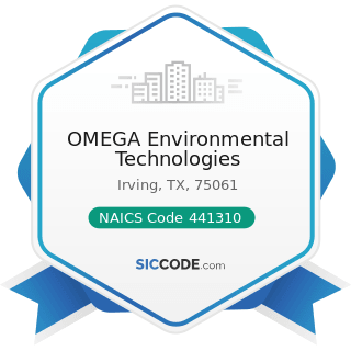 OMEGA Environmental Technologies - NAICS Code 441310 - Automotive Parts and Accessories Stores