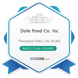 Dole Food Co. Inc - NAICS Code 424480 - Fresh Fruit and Vegetable Merchant Wholesalers