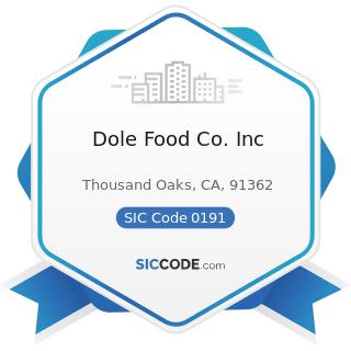 Dole Food Co. Inc - SIC Code 0191 - General Farms, Primarily Crop