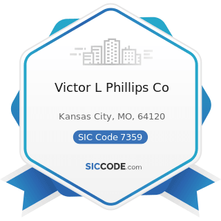 Victor L Phillips Co - SIC Code 7359 - Equipment Rental and Leasing, Not Elsewhere Classified