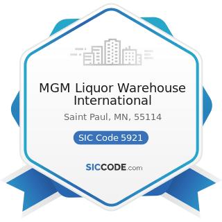 MGM Liquor Warehouse International - SIC Code 5921 - Liquor Stores