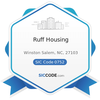 Ruff Housing - SIC Code 0752 - Animal Specialty Services, except Veterinary