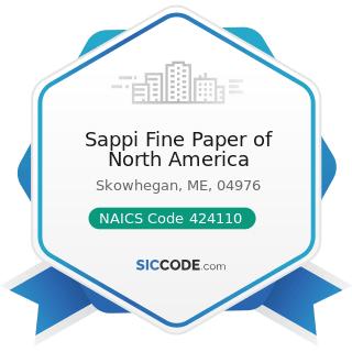 Sappi Fine Paper of North America - NAICS Code 424110 - Printing and Writing Paper Merchant...