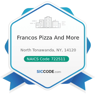 Francos Pizza And More - NAICS Code 722511 - Full-Service Restaurants