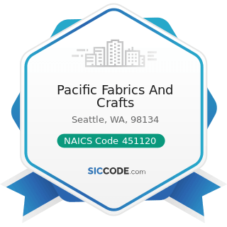Pacific Fabrics And Crafts - NAICS Code 451120 - Hobby, Toy, and Game Stores