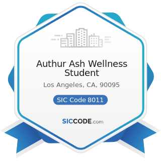 Authur Ash Wellness Student - SIC Code 8011 - Offices and Clinics of Doctors of Medicine