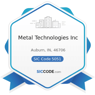Metal Technologies Inc - SIC Code 5051 - Metals Service Centers and Offices