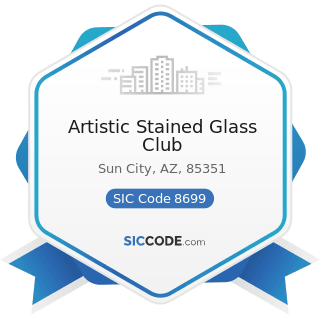 Artistic Stained Glass Club - SIC Code 8699 - Membership Organizations, Not Elsewhere Classified