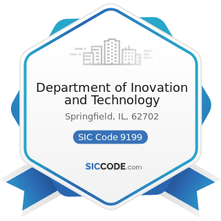 Department of Inovation and Technology - SIC Code 9199 - General Government, Not Elsewhere...