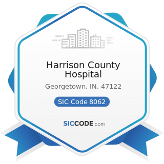 Harrison County Hospital - SIC Code 8062 - General Medical and Surgical Hospitals