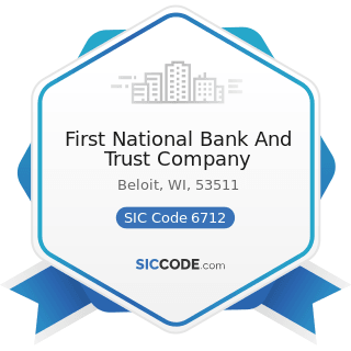 First National Bank And Trust Company - SIC Code 6712 - Offices of Bank Holding Companies