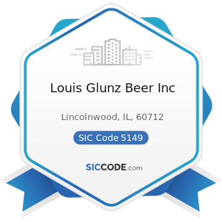 Louis Glunz Beer Inc - SIC Code 5149 - Groceries and Related Products, Not Elsewhere Classified