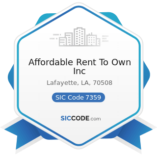 Affordable Rent To Own Inc - SIC Code 7359 - Equipment Rental and Leasing, Not Elsewhere...