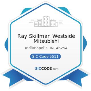 Ray Skillman Westside Mitsubishi - SIC Code 5511 - Motor Vehicle Dealers (New and Used)