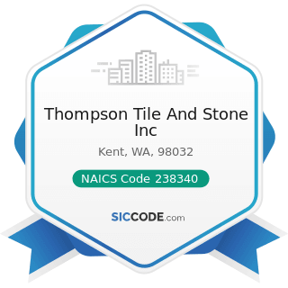 Thompson Tile And Stone Inc - NAICS Code 238340 - Tile and Terrazzo Contractors