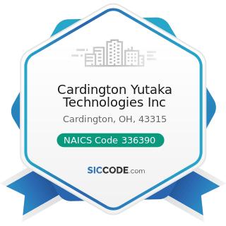 Cardington Yutaka Technologies Inc - NAICS Code 336390 - Other Motor Vehicle Parts Manufacturing