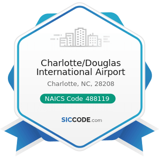 Charlotte/Douglas International Airport - NAICS Code 488119 - Other Airport Operations